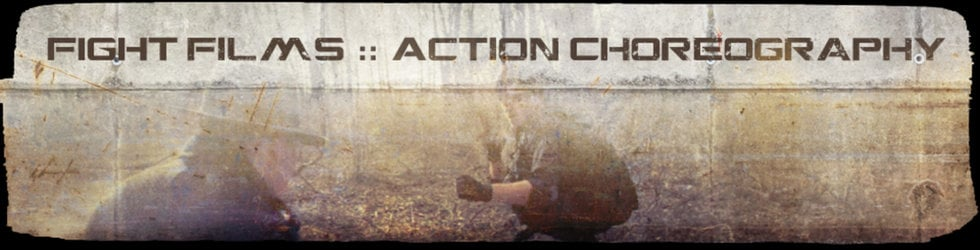 Fight Films :: Action Choreography