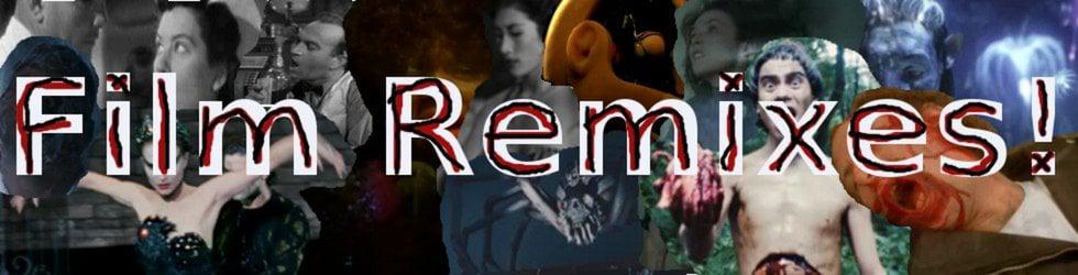 Film Remixes