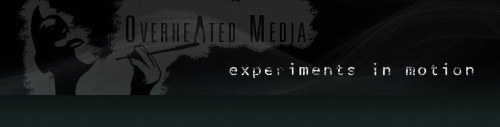 Overheated Media
