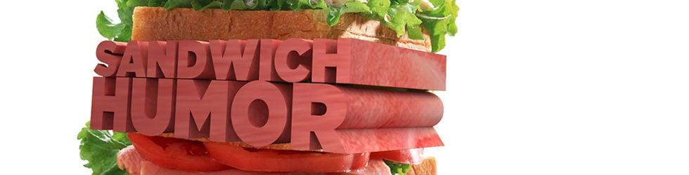 Sandwich Humor