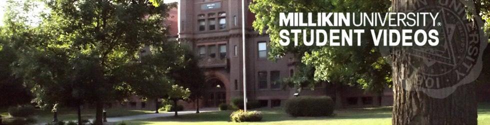 Millikin University Student Videos