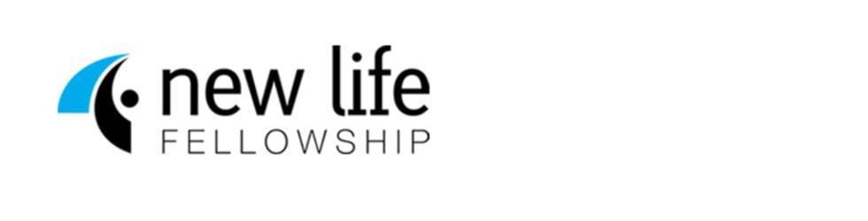 ∙♥∙  New Life Fellowship ∙♥∙
