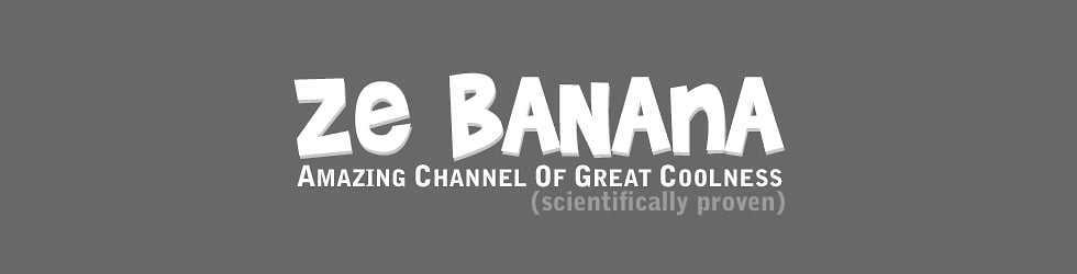 Ze Banana Amazing Channel Of Great Coolness