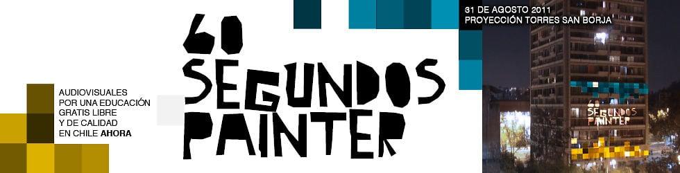 60 segundos painter: Educación Gratis Libre y de Calidad en Chile, AHORA!