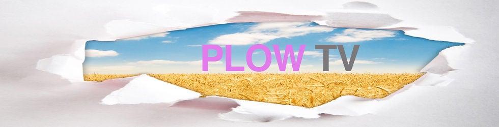PLOW TV