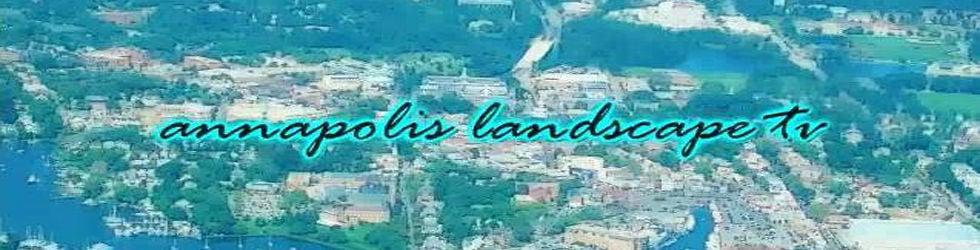 Annapolis Landscape TV