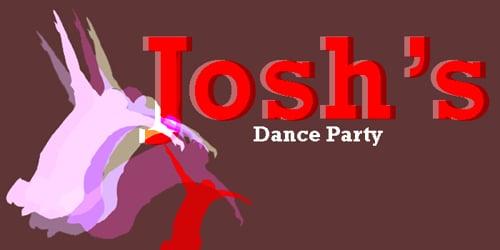 Josh's Dance Party