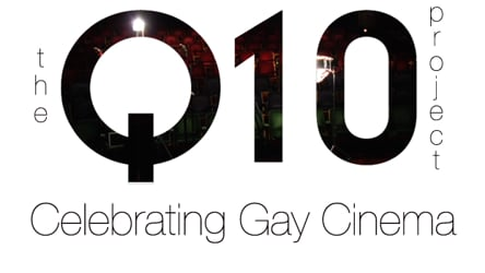 The Q10 Project - Celebrating Gay Cinema