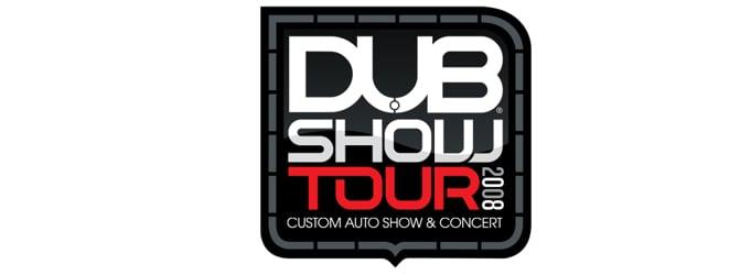 2008 DUB Show Tour