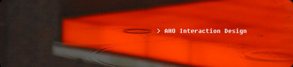 AHO Interaction Design