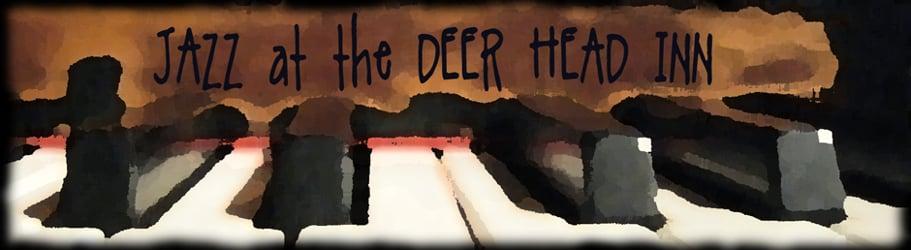 Jazz at The Deer Head Inn