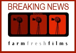 breaking news from farm fresh films