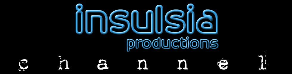 Insulsia Productions' Channel