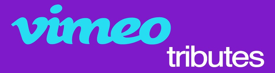 Vimeo Tributes