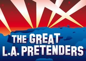 THE GREAT L.A. PRETENDERS Web Series