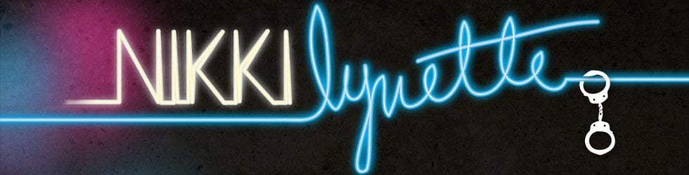 Who the h@!! is Nikki Lynette?