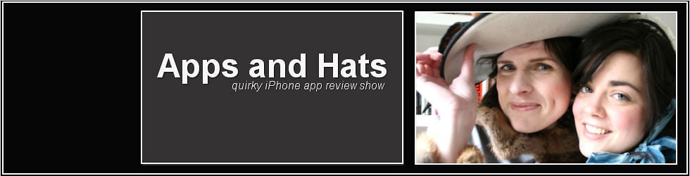 Apps and Hats