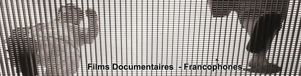 Films documentaires francophones
