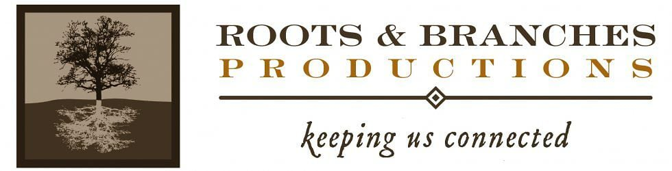 Roots & Branches Productions
