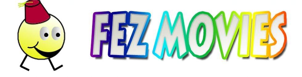 FEZ Movies