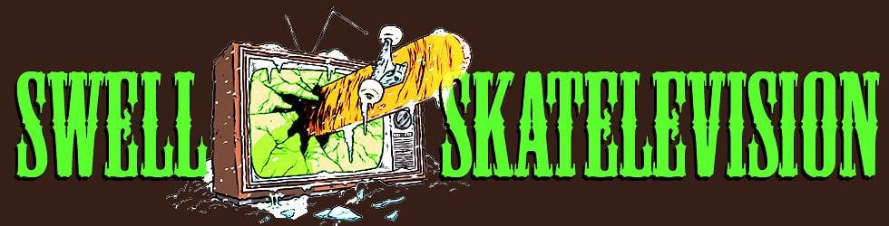 Swell Skatelevision