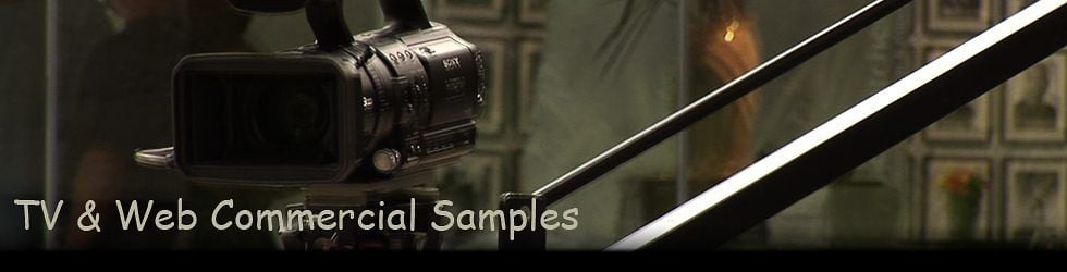 TV and Web Commercial Samples