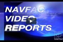 NAVFAC Video Reports