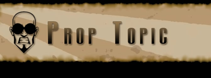 Prop Topic