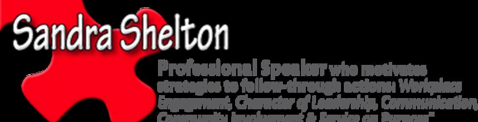 Sandra Shelton - Professional Speaker, Author, Coach, and NonProfit Exec.