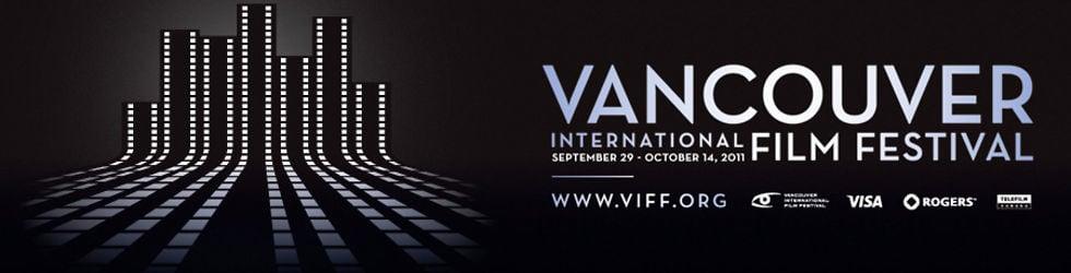 2011 Vancouver International Film Festival