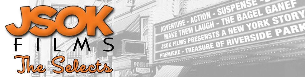 JSOK FILMS SELECTS