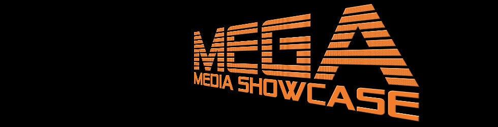 Mega Media Showcase