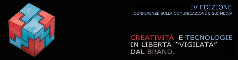 "Creatività e Tecnologie in libertà ""vigilata"" dal Brand"