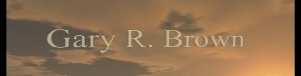 Gary R Brown - Demo Reel