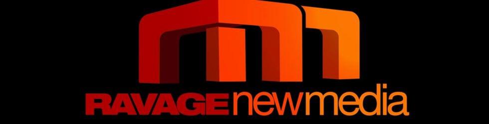 RAVAGE NewMedia