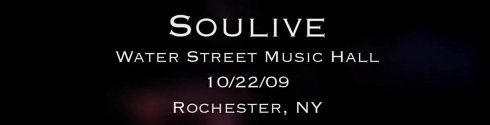Soulive 10/22/09 from Water St.