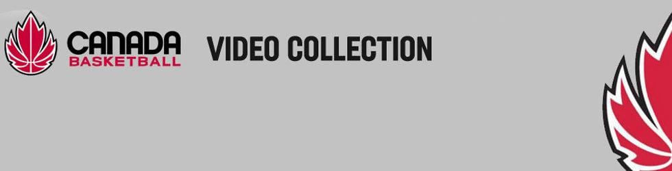 Canada Basketball Video Collection