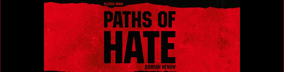 Making of Paths of Hate
