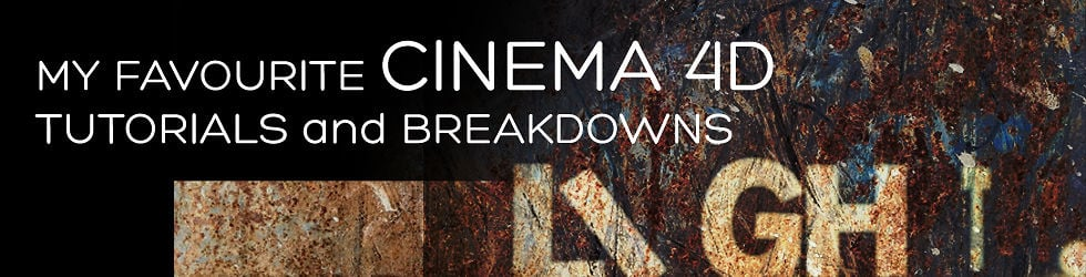 My favourite Cinema 4D and After Effects tutorials and breakdowns