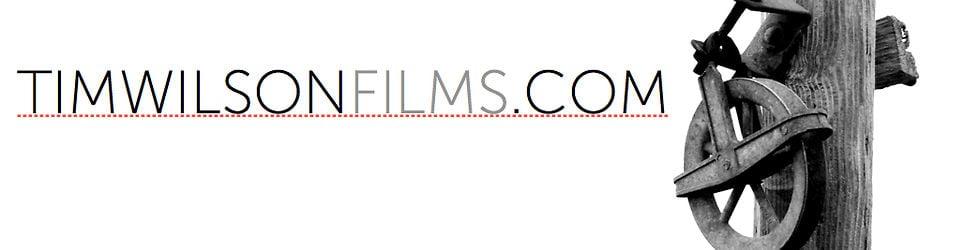TIM WILSON FILMS
