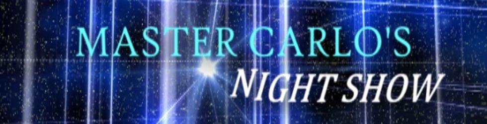 Master Carlo's Night Show