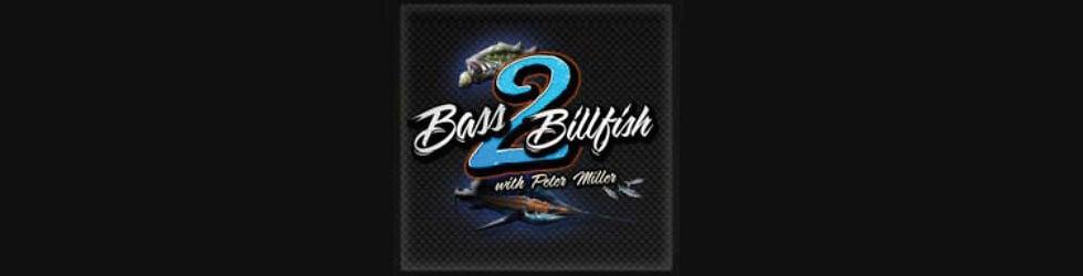 Bass 2 Billfish