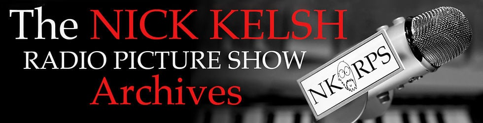 The Nick Kelsh Radio Picture Show