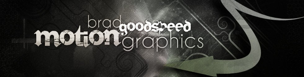Brad Goodspeed - Motion Graphics