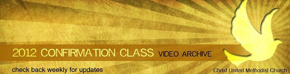 Christ UMC Confirmation 2012
