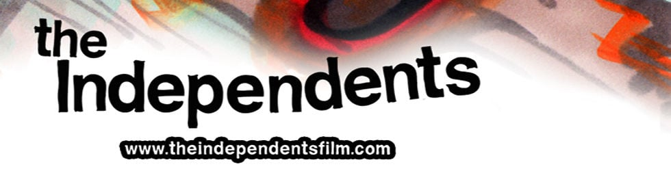 'The Independents': A Documentary