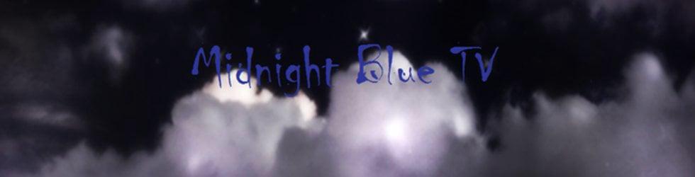 Midnight Blue TV