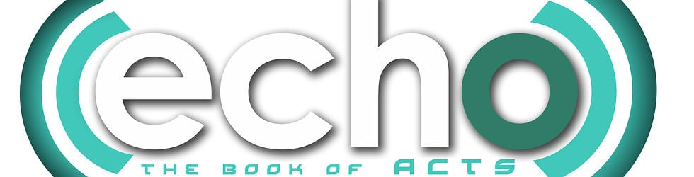 Echo: The Book of Acts