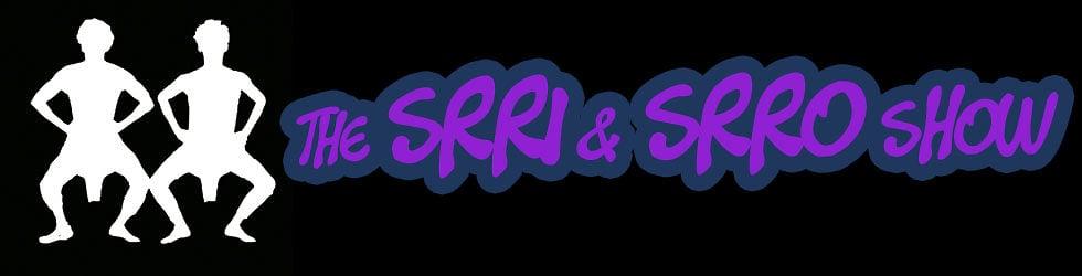 The Srri & Srro Show