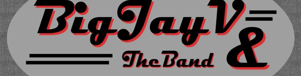 Big Jay V & The Band